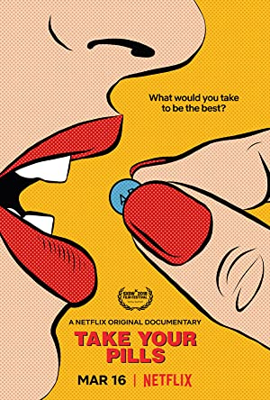 Movie Take Your Pills (2018)