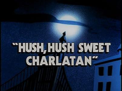 Watching french movies Hush, Hush, Sweet Charlatan [Ultra]