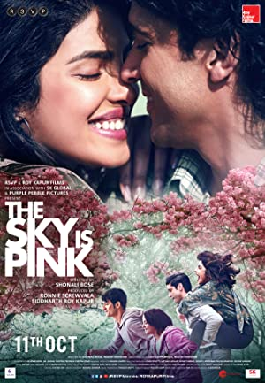 Download The Sky Is Pink (2019) [Hindi DD5.1] NF WEB-DL 1080p {2.66GB} | 720p {1.3GB}