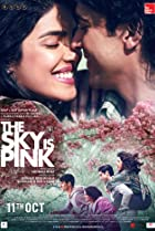 The Sky Is Pink (2019) Poster