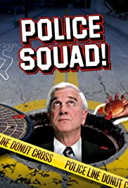 Police Squad! Poster - TV Show Forum, Cast, Reviews