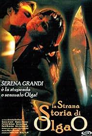 Serena Grandi in La strana storia di Olga 'O' (1995)