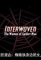 Interwoven: the Women of Spider-Man