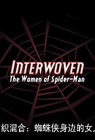 Interwoven: the Women of Spider-Man (2004)