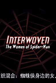 Primary photo for Interwoven: the Women of Spider-Man