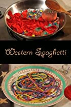 Western Spaghetti (2008) Poster