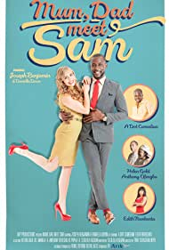 Mum, Dad, Meet Sam (2014)