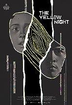The Yellow Night