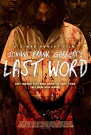 Johnny Frank Garrett's Last Word (2016) 1080p