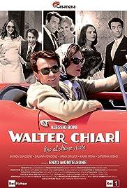 Walter Chiari - Fino all'ultima risata Poster