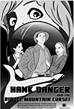 Hank Danger and the Riddle Mountain Curse!