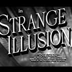 Strange Illusion (1945)
