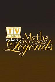 TV Land: Myths and Legends (2007)