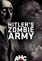 Supernatural Nazis: Hitler's Zombie Army