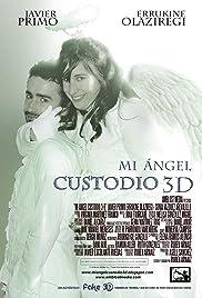 Mi ángel custodio 3D Poster