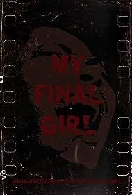 My Final Girl: Black Women in American Horror (2016)