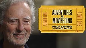 Adventures in Moviegoing with Phillip Kaufman