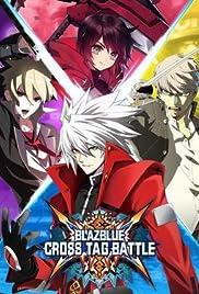 BlazBlue: Cross Tag Battle Poster