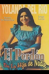 Watch free movie mobile El perdon de la hija de nadie Mexico [iTunes]