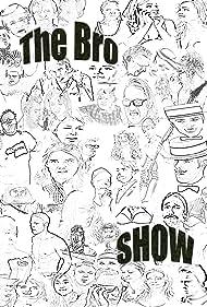 The Bro Show (2011)