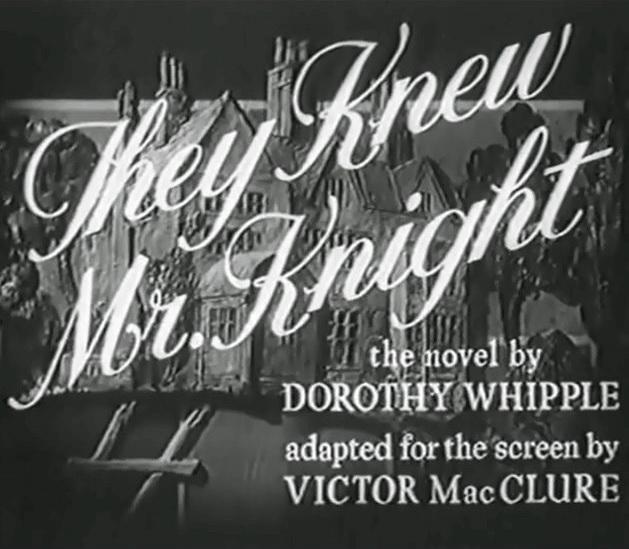 They Knew Mr. Knight (1946)