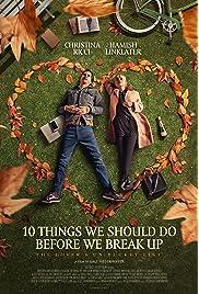 10 Things We Should Do Before We Break Up (2020) film en francais gratuit
