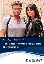 Toni Costa - Kommissar auf Ibiza - Küchenkunst