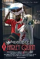The Misadventures of Harley Quinn