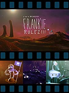 Frankie Rulez!!! download movies
