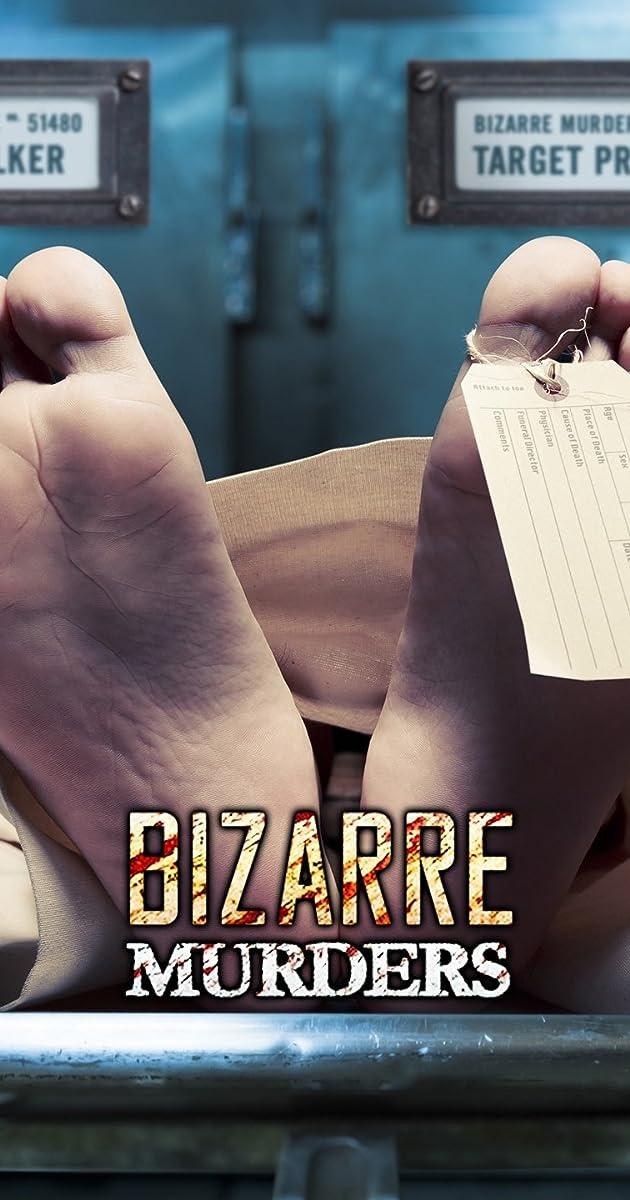 Bizarre Murders (TV Series 2018– ) - Full Cast & Crew - IMDb