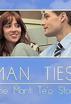 MAN TIES: The Manti Te'o Story
