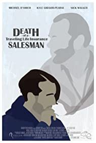 Death of a Traveling Life Insurance Salesman (2019)