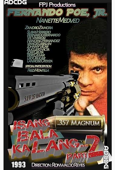Watch Isang Bala Ka Lang Part 2: Digitally Restored (1993)