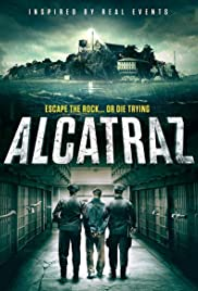Alcatraz (2018) Poster - Movie Forum, Cast, Reviews