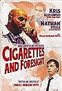 Cigarettes & Foresight
