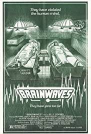 BrainWaves (1982) Poster - Movie Forum, Cast, Reviews