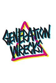 Generation Wrecks Poster