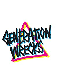 Primary photo for Generation Wrecks