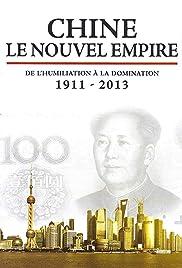 Chine, le nouvel empire Poster