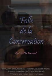 Folle de la Conservation Poster