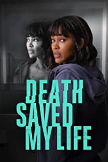 Death Saved My Life (2021 TV Movie)