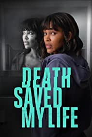 Death Saved My Life (2021)