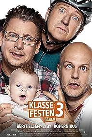 Anders W. Berthelsen, Nicolaj Kopernikus, and Troels Lyby in Klassefesten 3: Dåben (2016)