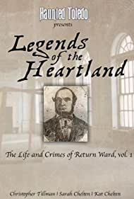 Legends of the Heartland: The Life and Crimes of Return Ward, vol. 1 (2020)