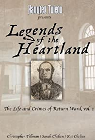 Primary photo for Legends of the Heartland: The Life and Crimes of Return Ward, vol. 1