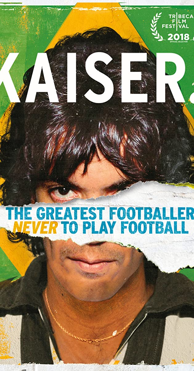Kaiser: The Greatest Footballer Never to Play Football (2018