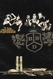 dvd rbd live in brasilia completo