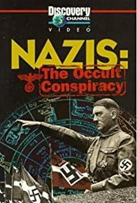 Primary photo for Nazis: The Occult Conspiracy