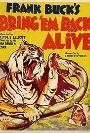 Bring 'Em Back Alive Poster