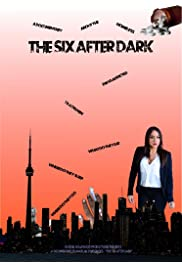 The Six After Dark